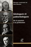 Jean Gaudant - Géologues et paléontologues : de la passion à la profession.