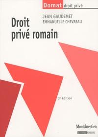 Jean Gaudemet et Emmanuelle Chevreau - Droit privé romain.