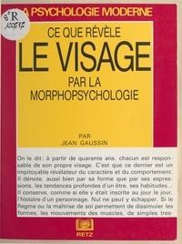 Jean Gaussin et Micheline Rouvier - Connaître les autres par le visage.