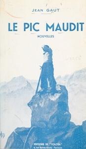 Jean Gaut - Le pic maudit - Nouvelles.