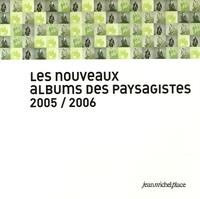 Jean Gautier et Cyrille Poy - Les nouveaux albums des paysagistes.
