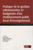 Jean Gavard et Jacques Stirnemann - Pratique de la gestion administrative et budgétaire d'un établissement public local d'enseignement.