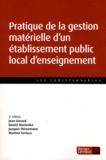 Jean Gavard et Daniel Maslanka - Pratique de la gestion matérielle d'un établissement public local d'enseignement.
