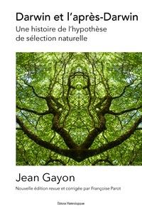 Jean Gayon - Darwin et l'après-Darwin - Une histoire de l'hypothèse de sélection naturelle.