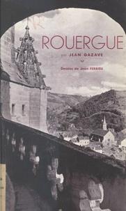 Jean Gazave et Jean Ferrieu - Rouergue.