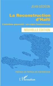 Jean Gédéon - La reconstruction d'Haïti - L'extrême pauvreté : un enjeu fondamental.