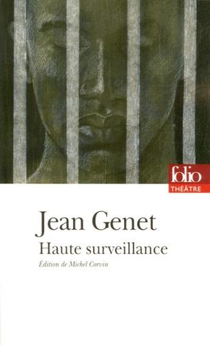 Haute surveillance. Dernière version publiée (1988) suivie de la première version publiée (1947)