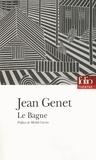 Jean Genet - Le Bagne.