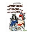 Jean Geoffroy - Le Petit Traité du Français... dans tous ses états.