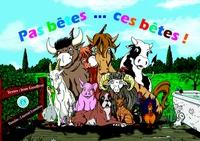 Jean Geoffroy et Laurent Lemaître - Pas bêtes... ces bêtes.