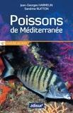Jean-Georges Harmelin et Sandrine Ruitton - Poissons de Méditerranée.