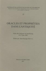 Jean-Georges Heintz - Oracles et prophéties dans l'Antiquité - Actes du colloques de Strasbourg 15-17 juin 1995.