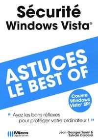 Jean-Georges Saury et Sylvain Caicoya - Sécurité Windows Vista.