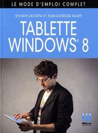 Jean-Georges Saury et Sylvain Caicoya - Tablettes Windows 8.
