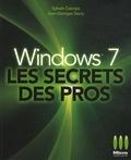 Jean-Georges Saury et Sylvain Caicoya - Windows 7, Les secrets des pros.
