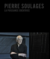 Livres à télécharger gratuitement pour kindle uk Pierre Soulages  - La puissance créatrice par Jean-Gérard Bosio, Adrien Bossard CHM PDF RTF 9789461616005