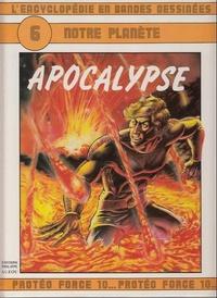 Jean Gérard Imbar et Christian Gaty - L'Encyclopédie en bandes dessinées Tome 6 : Notre planète - Apocalypse.