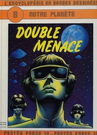 Jean Gérard Imbar et Christian Gaty - L'Encyclopédie en bandes dessinées Tome 8 : Notre planète - Double menace.