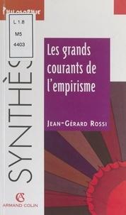 Jean-Gérard Rossi et Jacqueline Russ - Les grands courants de l'empirisme.