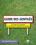 Jean Germain et Françoise Echer - Guide des gentilés - Les noms des habitants en Communauté française de Belgique.