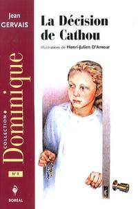 Jean Gervais - La décision de Cathou.