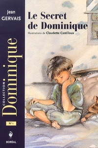 Jean Gervais - Le Secret de Dominique.