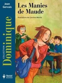 Jean Gervais - Les manies de Maude.