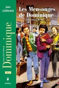 Jean Gervais - Les mensonges de Dominique.