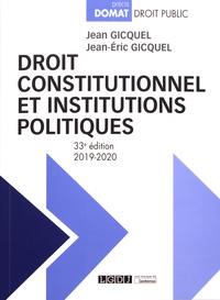 Jean Gicquel et Jean-Eric Gicquel - Droit constitutionnel et institutions politiques.