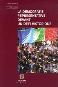 Jean Gicquel et Rafâa Ben Achour - La démocratie représentative devant un défi historique.