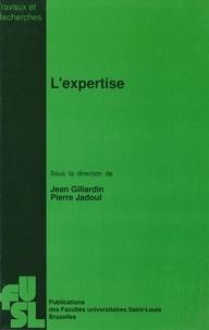 Jean Gillardin et Pierre Jadoul - L'expertise.