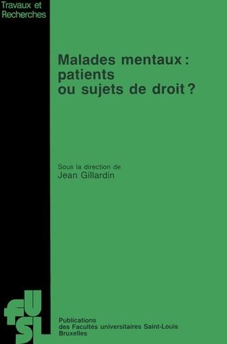 Malades mentaux: Patients ou sujets de droit?