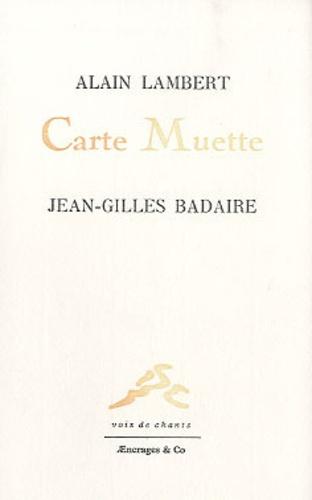 Jean-Gilles Badaire - Carte Muette.