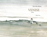 Jean-Gilles Badaire - Venise.