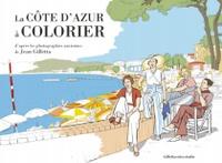 Jean Gilletta - La Côte d'Azur à colorier.
