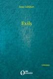 Jean Gillibert - Exils.