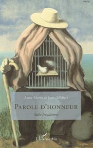 Jean Gillibert et Anna Marin - Parole d'honneur - Suite freudienne.