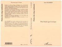 Jean Gillibert - Plus beant que le temps.