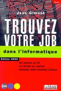 Trouvez votre job dans linformatique. - Edition 2000.pdf