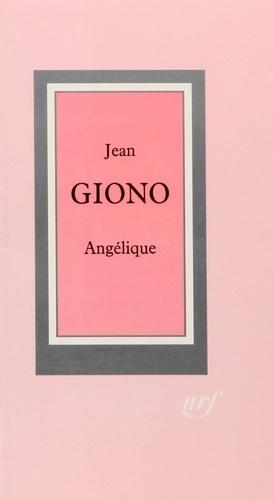 Jean Giono - Angélique.