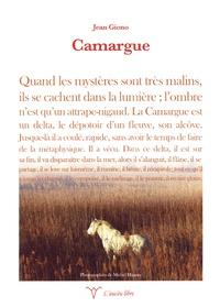 Jean Giono - Camargue.