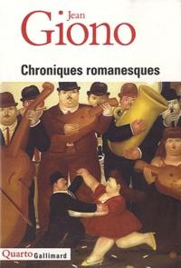 Jean Giono - Chroniques romanesques.