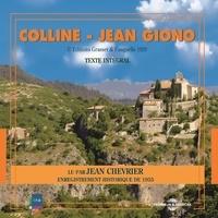 Jean Giono et Jean Chevrier - Colline - Enregistrement historique de 1955.