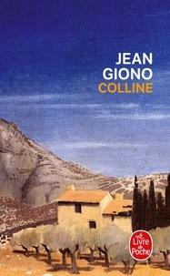 Lire des livres complets en ligne sans téléchargement Colline DJVU FB2 RTF in French 9782253002895 par Jean Giono