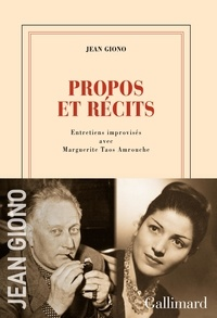 Jean Giono et Jean Amrouche - Entretiens avec Jean Amrouche et Taos Amrouche.