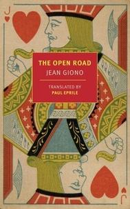 Jean Giono - Jean Giono The Open Road /anglais.