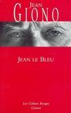 Jean Giono - Jean le Bleu.