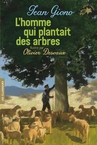 Jean Giono - L'homme qui plantait des arbres.