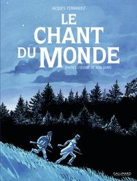 Jean Giono et Jacques Ferrandez - Le Chant du monde.