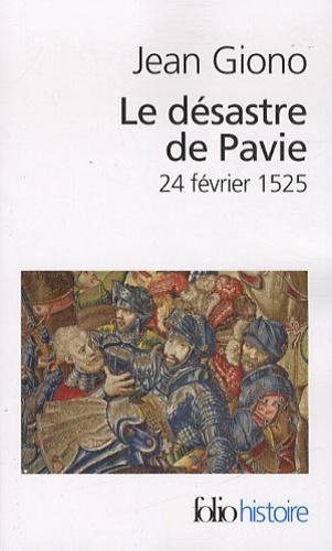 Le désastre de Pavie. 24 février 1525